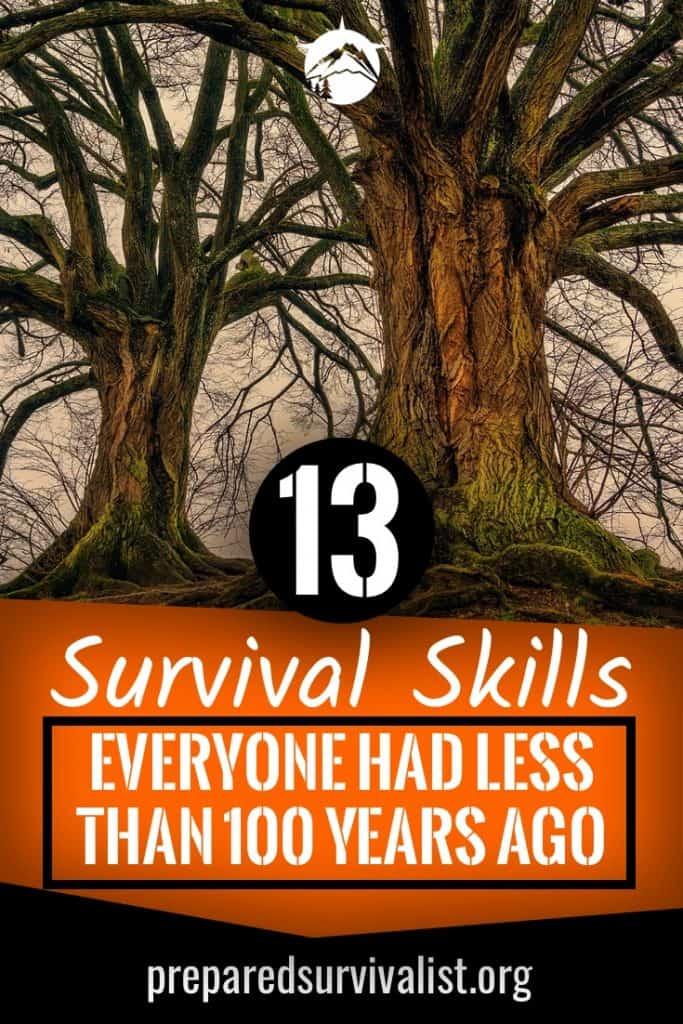 13 Survival Skills Everyone Had Less than 100 Years Ago