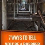 7 ways to tell you're a prepper