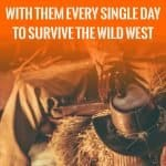 7 things cowboys carried with them every single day to survive the wild west
