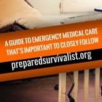 a guide to emergency medical care that is important to closely follow