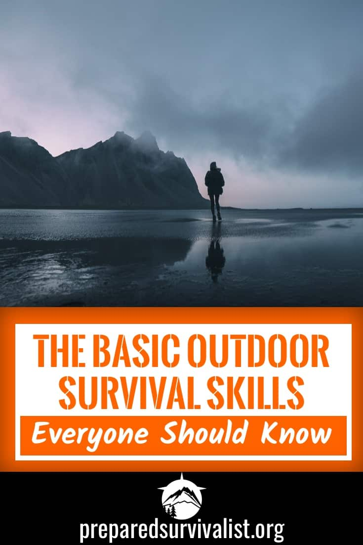 the basic outdoor survival skills everyone should know