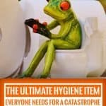 the ultimate hygiene item that everyone needs for a catastrophe