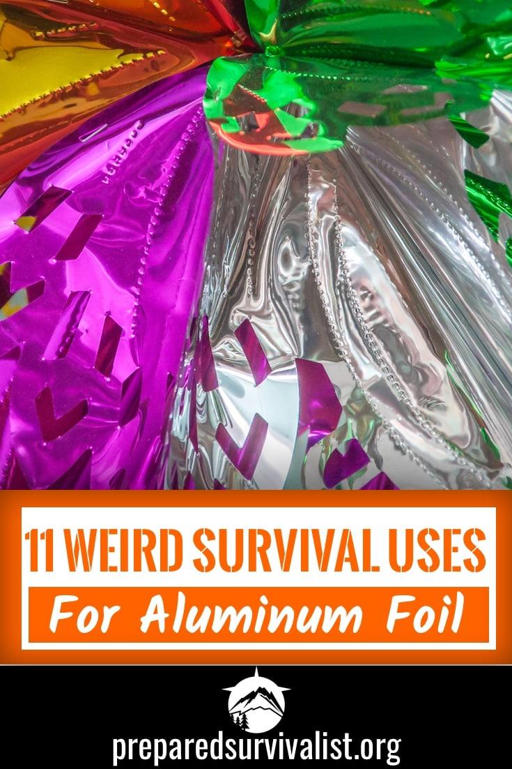 11 Weird Survival Uses For Aluminum Foil