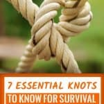 7 Essential Knots To Know For Survival