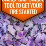 Cheap and Simple Tool To Get Your Fire Started