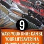 9 Ways your knife can be your lifesaver in a survival situation