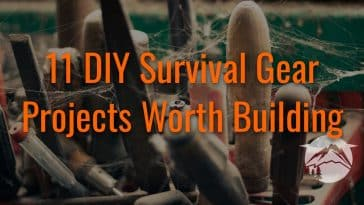 11 DIY Survival Gear Projects Worth Building