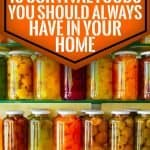 16 Survival Foods You Should Always Have In Your Home