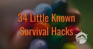 34 Little Known Survival Hacks