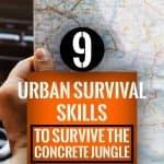 9 Urban Survival Skills To Survive the Concrete Jungle