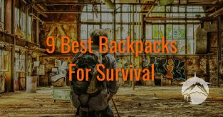 9 Best Backpacks For Survival