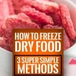 How To Freeze Dry Food