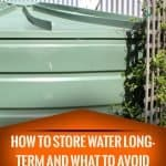 How To Store Water Long-Term And What To Avoid