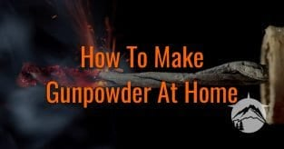 How To Make Gunpowder